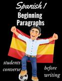 Spanish 1 Beginning Paragraph Writing
