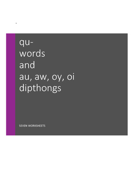 qu- words and au-, aw-, oi-, oy dipthongs: Product Grouping