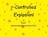R Controlled Explosion!  activity for practicing r-controlled words