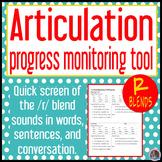 /r/ blends articulation baseline and end progress monitor