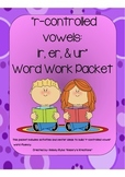 r-controlled vowel (ir, er, & ur) Word Work Packet