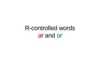 r controlled words - ar and or