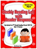 READING LOGS with READER RESPONSE- Reading Street ( 2013) Unit THREE  2nd Grade