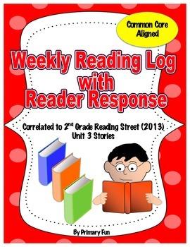 READING LOGS with READER RESPONSE- Reading Street ( 2013) Unit THREE  2nd Grade