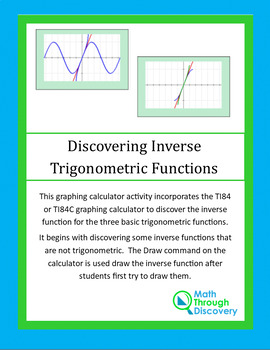 Inverse  Trigonometric Functions - A Discovery Lesson