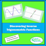 Discovering Inverse Trigonometric Functions
