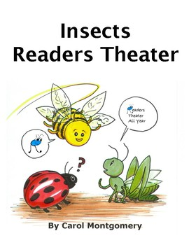 Insects Readers Theater–Ant–Bee–Butterfly–Cricket–Firefly–Ladybug–Nature–Fluency