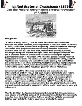 reconstruction: US v. Cruikshank (1875) Can Gov. Enforce Protection of Rights?