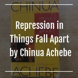 repression in Things Fall Apart by Chinua Achebe