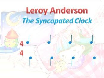 "rhythm  Leroy Anderson  ""The Syncopated Clock"""