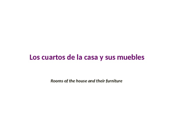rooms of the house and furniture in Spanish