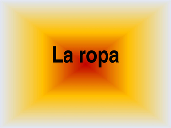 ropa/clothing vocabulary in Spanish-power point