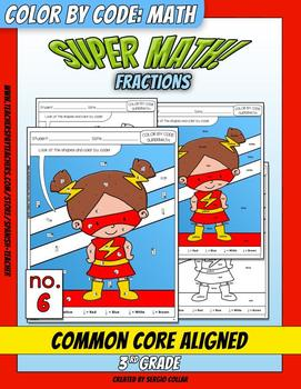 Super Math – 006 – 3rd grade - Common Core Aligned - Fractions