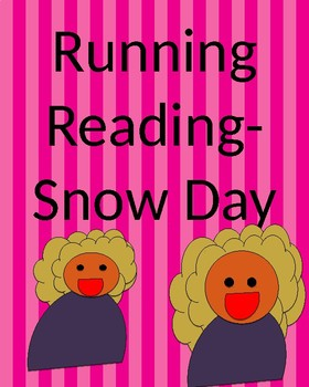running reading snow day