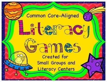 Common Core-Aligned Literacy Games: For Small Groups and L