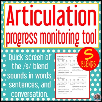 /s/ blends articulation baseline and end progress monitor