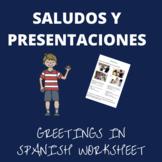 saludos y presentaciones / greetings in spanish worksheet