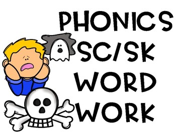 sc and sk blend phonics word work