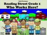 Scott Foresman Reading Street Grade 1 Who Works Here?  Unit 2 Week 3