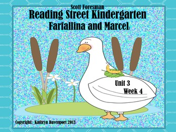 Scott Foresman Reading Street Kindergarten Unit 3 Week 4 Farfallina and Marcel