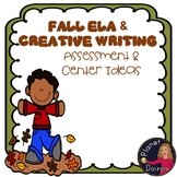 Literacy ELA grammar and writing fall centers and activities