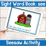 see Sight Word Book Seesaw Activity Distance Learning