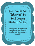 Bluford Series books - Schooled - google drive quizzes - s