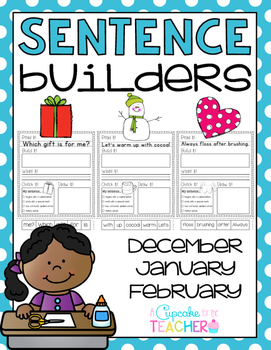 Sentence Builders {Printables!} December, January, February