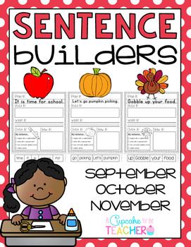 Sentence Builders {Printables!} September, October, November