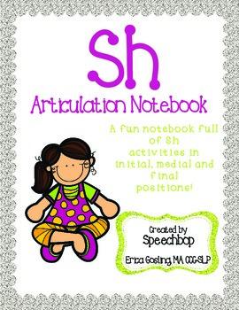 /sh/ Articulation Notebook!
