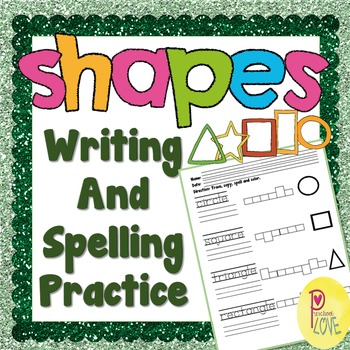 Shapes Writing And Spelling Worksheet By Preschool Love Tpt
