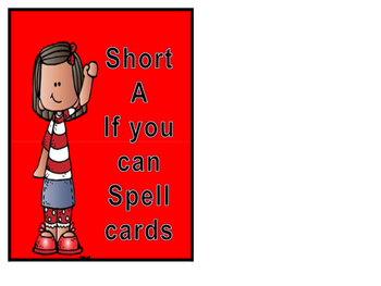 short a if you can spell