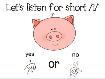short /i/ powerpoint...There's a pig in my crib!
