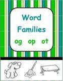 short o word families - og  ot  op