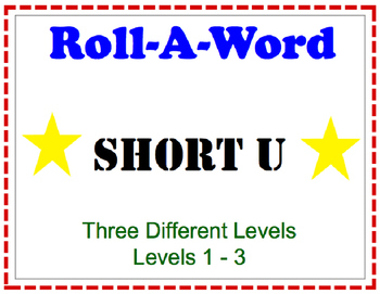 short u roll a word - 3 different levels