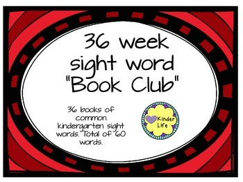 sight word book club weeks 11- 36