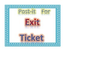 sign Post it for exit ticket