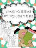 singular possessive nouns pre, post, and retests