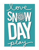 snowflake winter snow day poster