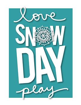 snowflake winter snow day poster