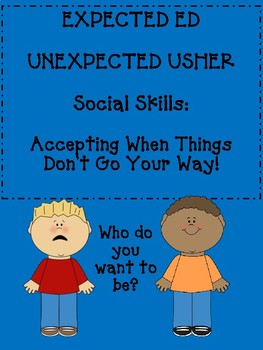 Social Skills, Perspective taking-When Things Don't go your Way