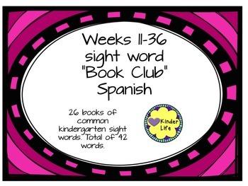 spanish sight word book club weeks 11-36