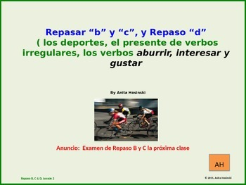 2nd year spanish asi se dice Repaso B,C, & D Lesson 2 on power point
