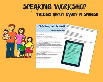 speaking workshop- talking about family in spanish.