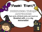 speech therapy Halloween Attributes activity 20 flashcards visual cue