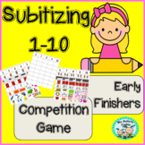 Subitizing Numbers 1-10 Competition Game Early Finishers C