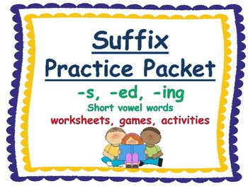 suffix -s, suffix, -ed, suffix -ing