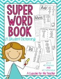 Super Word Book {a Student Dictionary}