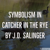 symbolism in The Catcher in the Rye by J.D. Salinger