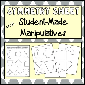 Symmetry Sheet with Student-Made Manipulatives